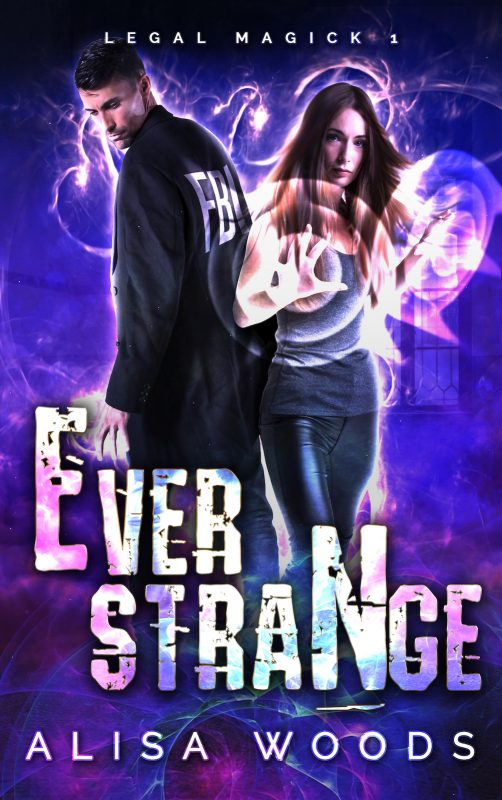 Ever Strange (Legal Magick 1)