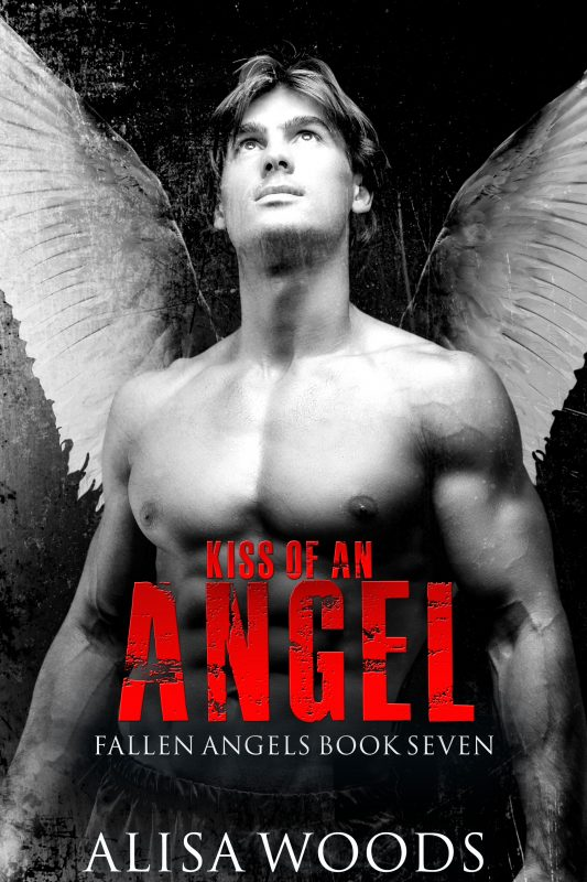 Kiss of an Angel: A Christmas Story (Fallen Angels 7)