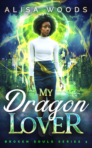My Dragon Lover (Broken Souls 5)
