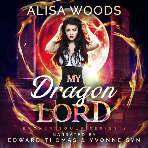 My Dragon Lord (Broken Souls 1): Audiobook